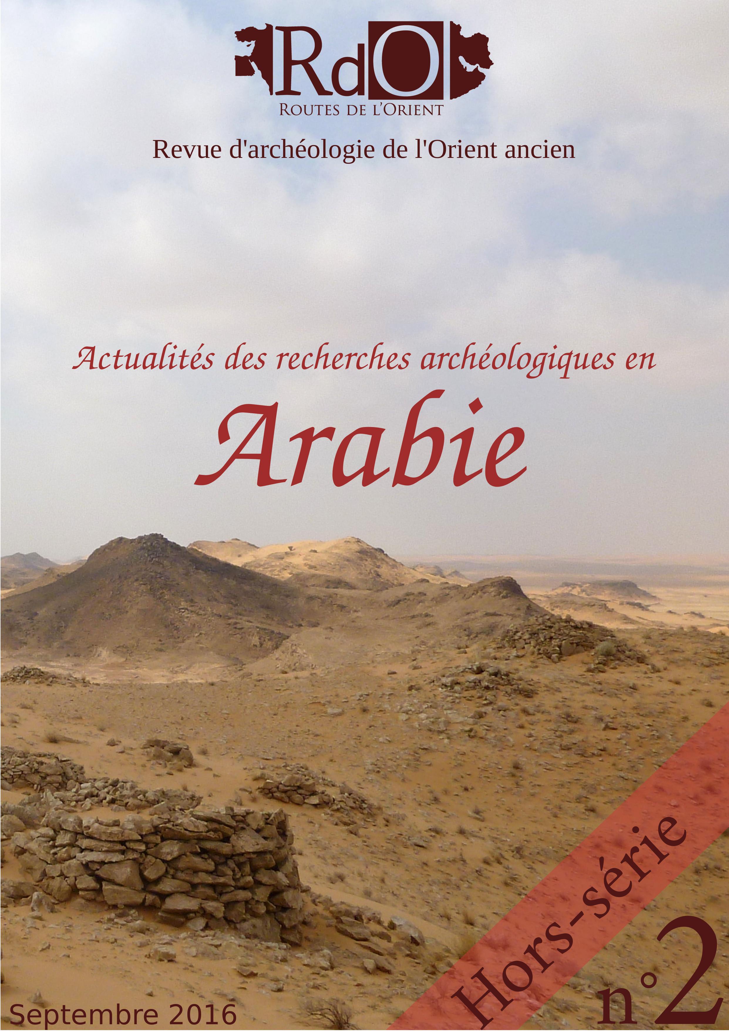 Sortie de notre nouveau numéro Hors-Série : Arabie !