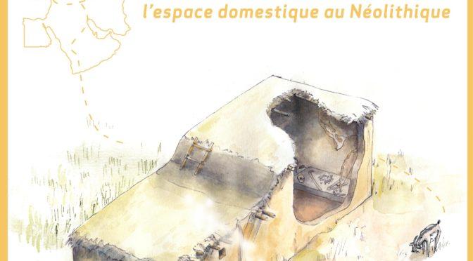 [revue] Sortie des Actes du Colloque Néolithique !